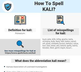 kali, spellcheck kali, how to spell kali, how do you spell kali, correct spelling for kali