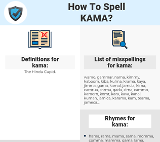 kama, spellcheck kama, how to spell kama, how do you spell kama, correct spelling for kama