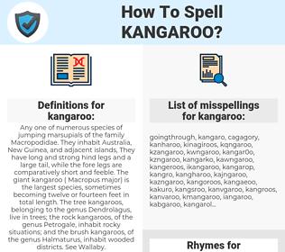kangaroo, spellcheck kangaroo, how to spell kangaroo, how do you spell kangaroo, correct spelling for kangaroo