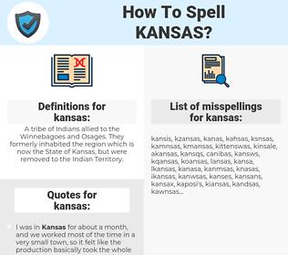 kansas, spellcheck kansas, how to spell kansas, how do you spell kansas, correct spelling for kansas