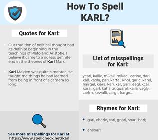 Karl, spellcheck Karl, how to spell Karl, how do you spell Karl, correct spelling for Karl