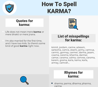 karma, spellcheck karma, how to spell karma, how do you spell karma, correct spelling for karma
