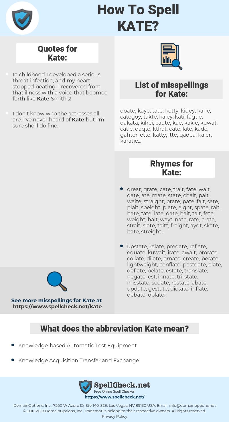 Kate, spellcheck Kate, how to spell Kate, how do you spell Kate, correct spelling for Kate