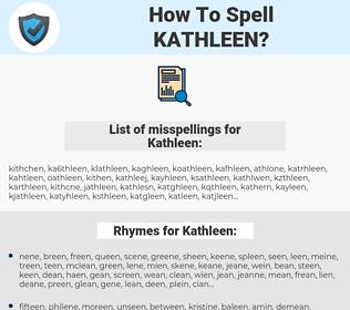Kathleen, spellcheck Kathleen, how to spell Kathleen, how do you spell Kathleen, correct spelling for Kathleen