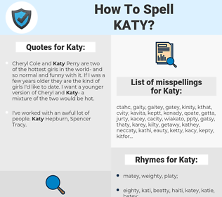 Katy, spellcheck Katy, how to spell Katy, how do you spell Katy, correct spelling for Katy