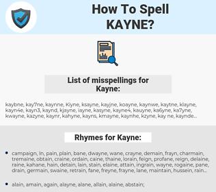 Kayne, spellcheck Kayne, how to spell Kayne, how do you spell Kayne, correct spelling for Kayne