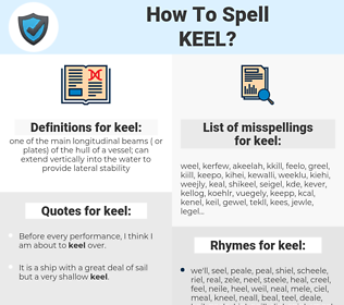 keel, spellcheck keel, how to spell keel, how do you spell keel, correct spelling for keel