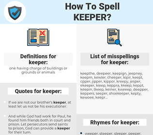 keeper, spellcheck keeper, how to spell keeper, how do you spell keeper, correct spelling for keeper