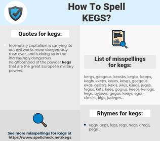 kegs, spellcheck kegs, how to spell kegs, how do you spell kegs, correct spelling for kegs