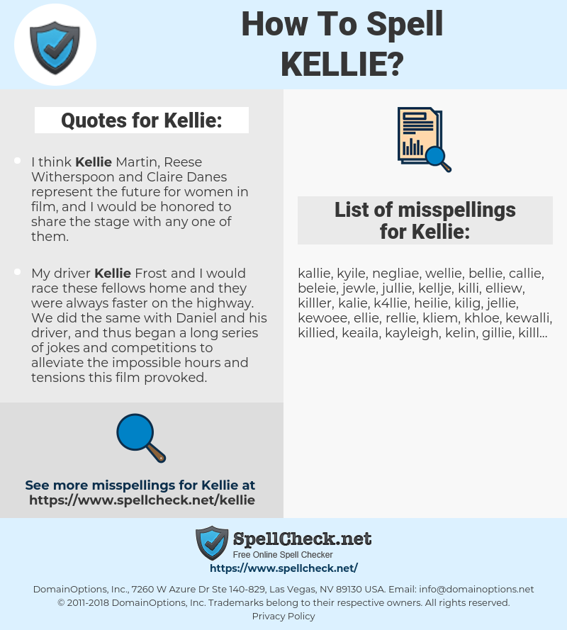 Kellie, spellcheck Kellie, how to spell Kellie, how do you spell Kellie, correct spelling for Kellie