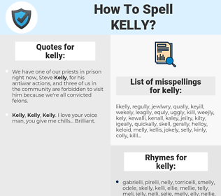 kelly, spellcheck kelly, how to spell kelly, how do you spell kelly, correct spelling for kelly