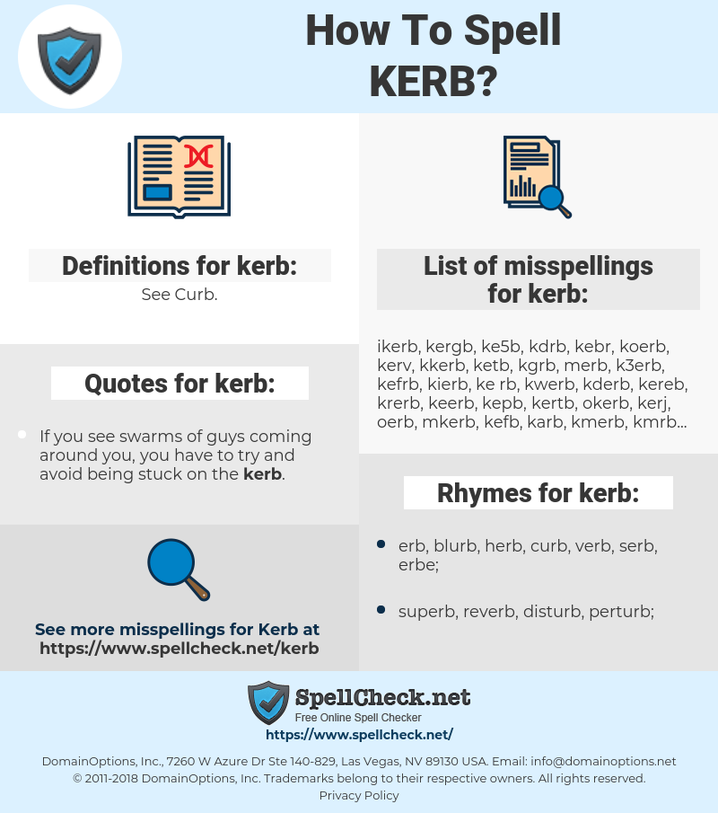 kerb, spellcheck kerb, how to spell kerb, how do you spell kerb, correct spelling for kerb