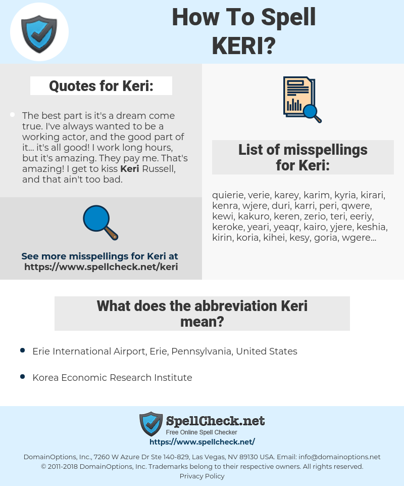 Keri, spellcheck Keri, how to spell Keri, how do you spell Keri, correct spelling for Keri