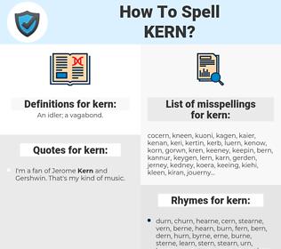 kern, spellcheck kern, how to spell kern, how do you spell kern, correct spelling for kern