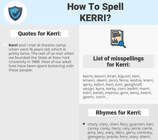 Kerri, spellcheck Kerri, how to spell Kerri, how do you spell Kerri, correct spelling for Kerri