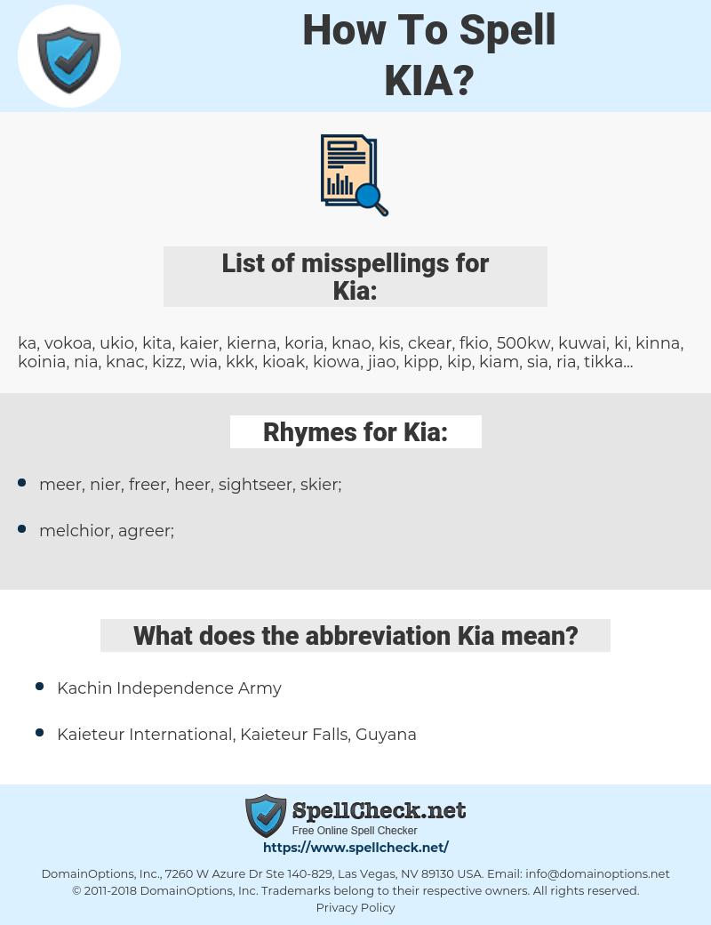 Kia, spellcheck Kia, how to spell Kia, how do you spell Kia, correct spelling for Kia