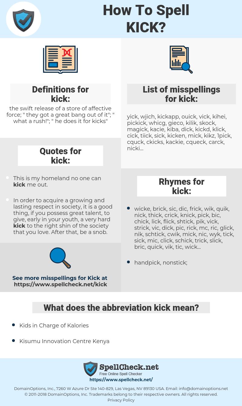 kick, spellcheck kick, how to spell kick, how do you spell kick, correct spelling for kick