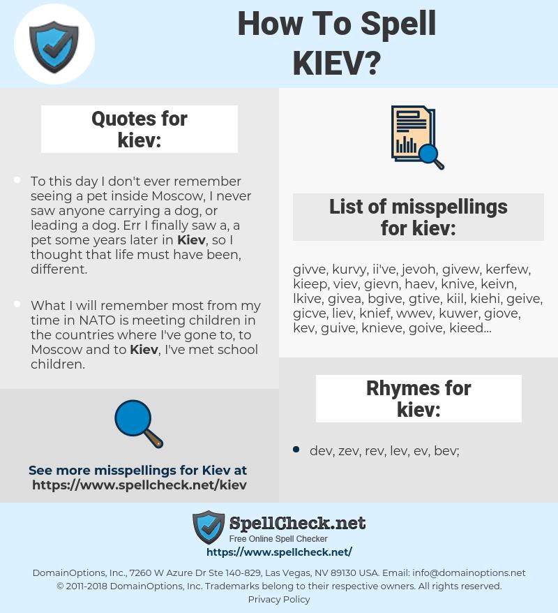 kiev, spellcheck kiev, how to spell kiev, how do you spell kiev, correct spelling for kiev
