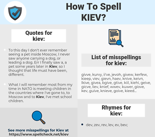 kiev, spellcheck kiev, how to spell kiev, how do you spell kiev, correct spelling for kiev