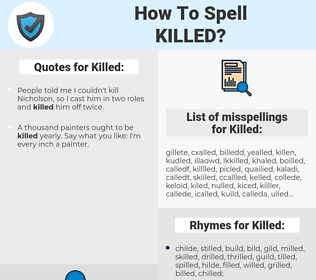 Killed, spellcheck Killed, how to spell Killed, how do you spell Killed, correct spelling for Killed