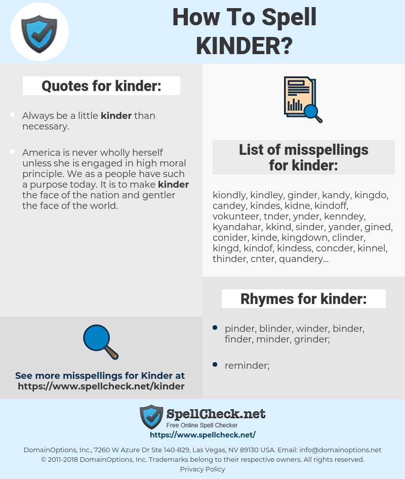 kinder, spellcheck kinder, how to spell kinder, how do you spell kinder, correct spelling for kinder