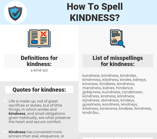 kindness, spellcheck kindness, how to spell kindness, how do you spell kindness, correct spelling for kindness