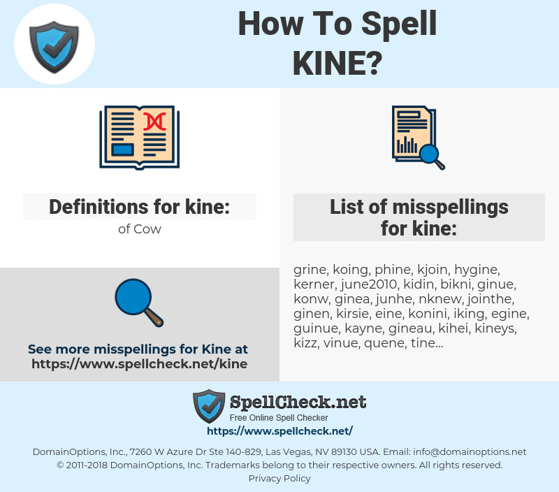 kine, spellcheck kine, how to spell kine, how do you spell kine, correct spelling for kine