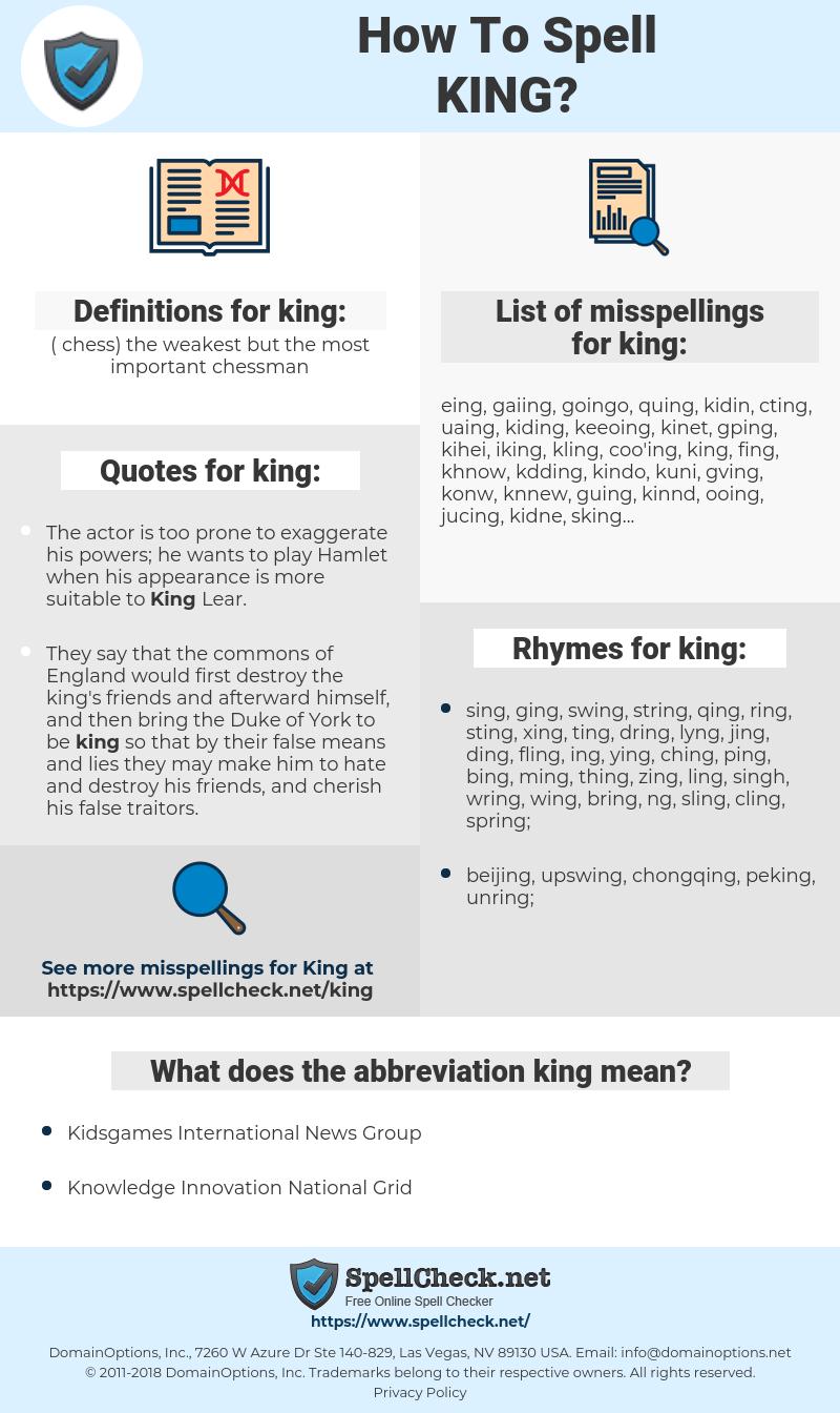 king, spellcheck king, how to spell king, how do you spell king, correct spelling for king