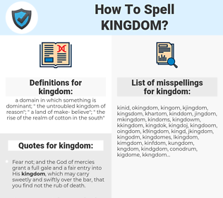 kingdom, spellcheck kingdom, how to spell kingdom, how do you spell kingdom, correct spelling for kingdom