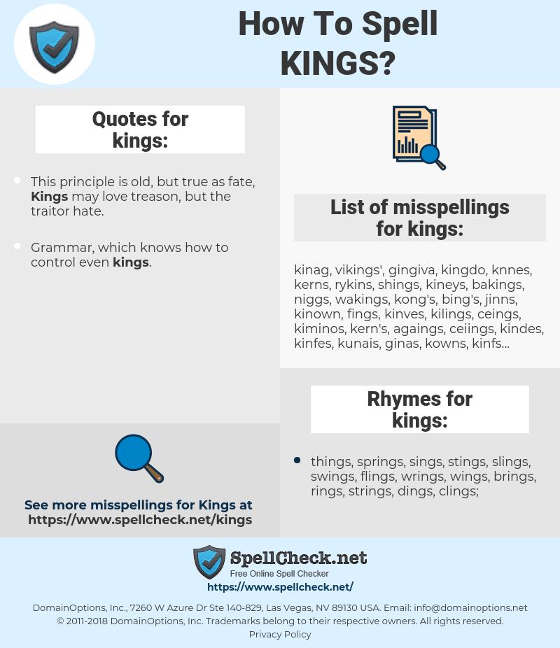 kings, spellcheck kings, how to spell kings, how do you spell kings, correct spelling for kings