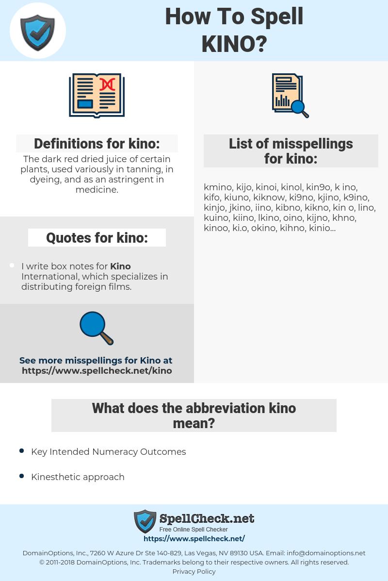 kino, spellcheck kino, how to spell kino, how do you spell kino, correct spelling for kino