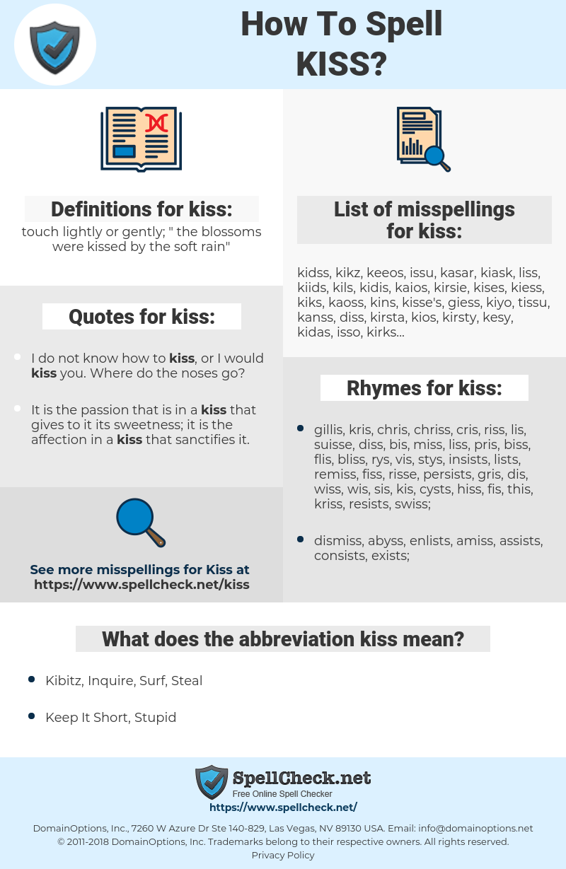 kiss, spellcheck kiss, how to spell kiss, how do you spell kiss, correct spelling for kiss
