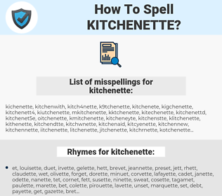 kitchenette, spellcheck kitchenette, how to spell kitchenette, how do you spell kitchenette, correct spelling for kitchenette