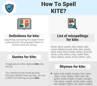 kite, spellcheck kite, how to spell kite, how do you spell kite, correct spelling for kite