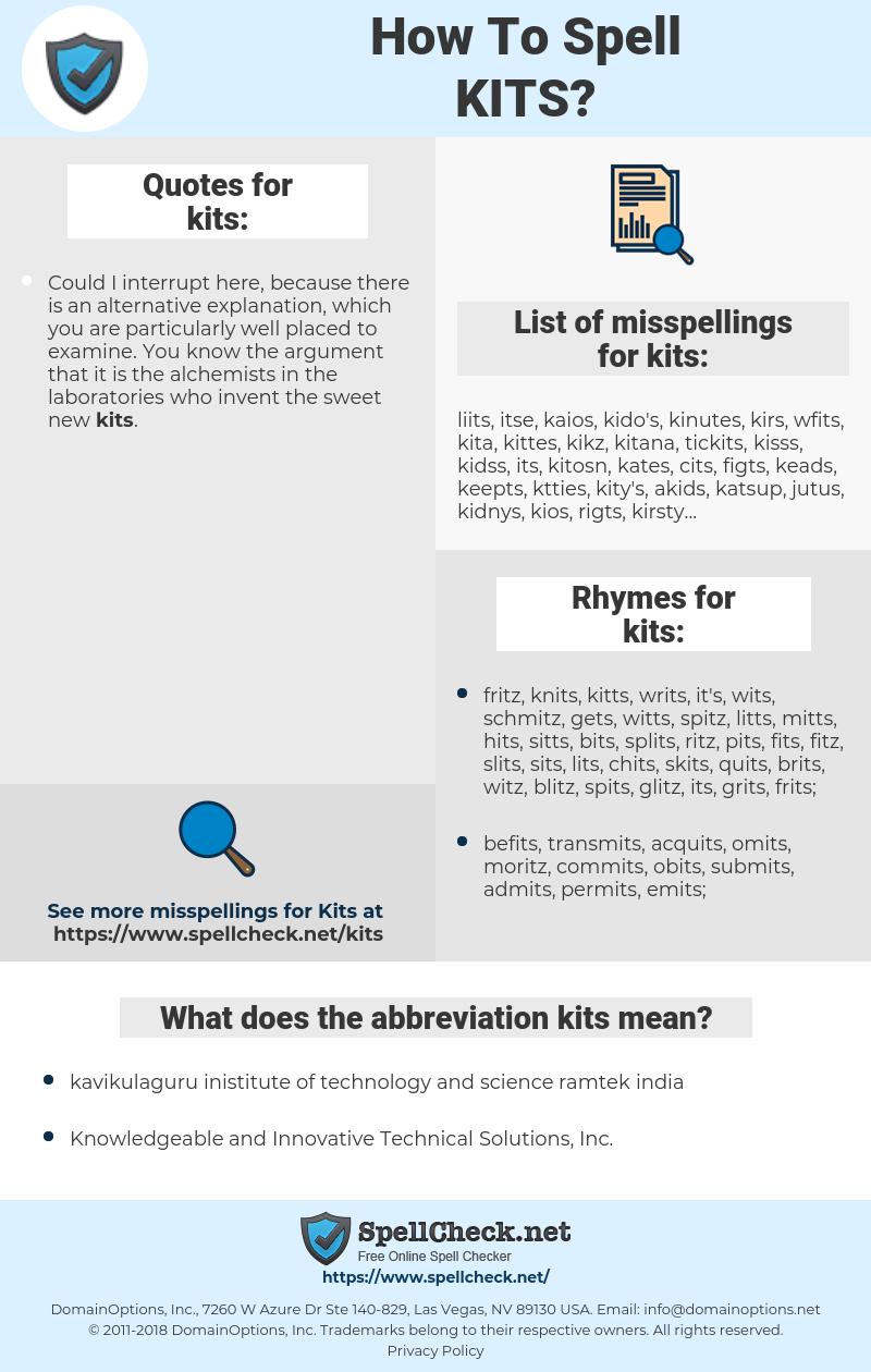 kits, spellcheck kits, how to spell kits, how do you spell kits, correct spelling for kits