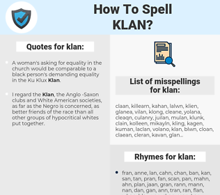 klan, spellcheck klan, how to spell klan, how do you spell klan, correct spelling for klan