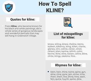 kline, spellcheck kline, how to spell kline, how do you spell kline, correct spelling for kline