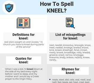 kneel, spellcheck kneel, how to spell kneel, how do you spell kneel, correct spelling for kneel
