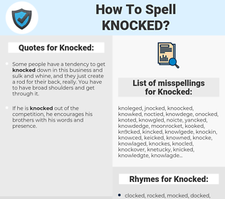 Knocked, spellcheck Knocked, how to spell Knocked, how do you spell Knocked, correct spelling for Knocked