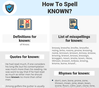 known, spellcheck known, how to spell known, how do you spell known, correct spelling for known