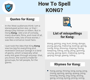 Kong, spellcheck Kong, how to spell Kong, how do you spell Kong, correct spelling for Kong