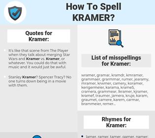 Kramer, spellcheck Kramer, how to spell Kramer, how do you spell Kramer, correct spelling for Kramer
