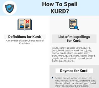 Kurd, spellcheck Kurd, how to spell Kurd, how do you spell Kurd, correct spelling for Kurd