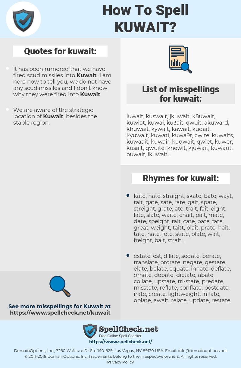 kuwait, spellcheck kuwait, how to spell kuwait, how do you spell kuwait, correct spelling for kuwait