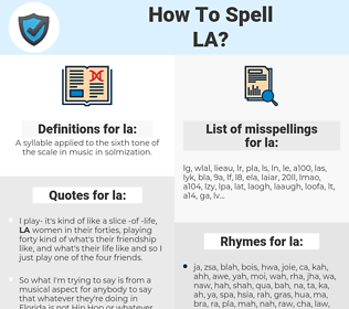 la, spellcheck la, how to spell la, how do you spell la, correct spelling for la