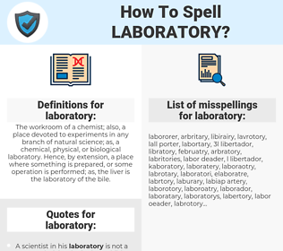 laboratory, spellcheck laboratory, how to spell laboratory, how do you spell laboratory, correct spelling for laboratory