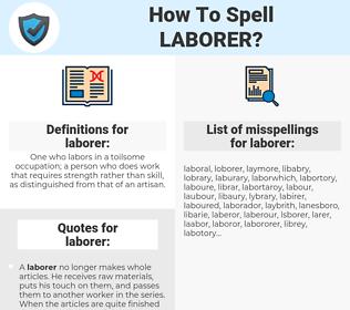 laborer, spellcheck laborer, how to spell laborer, how do you spell laborer, correct spelling for laborer