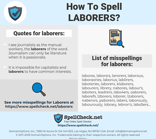 laborers, spellcheck laborers, how to spell laborers, how do you spell laborers, correct spelling for laborers