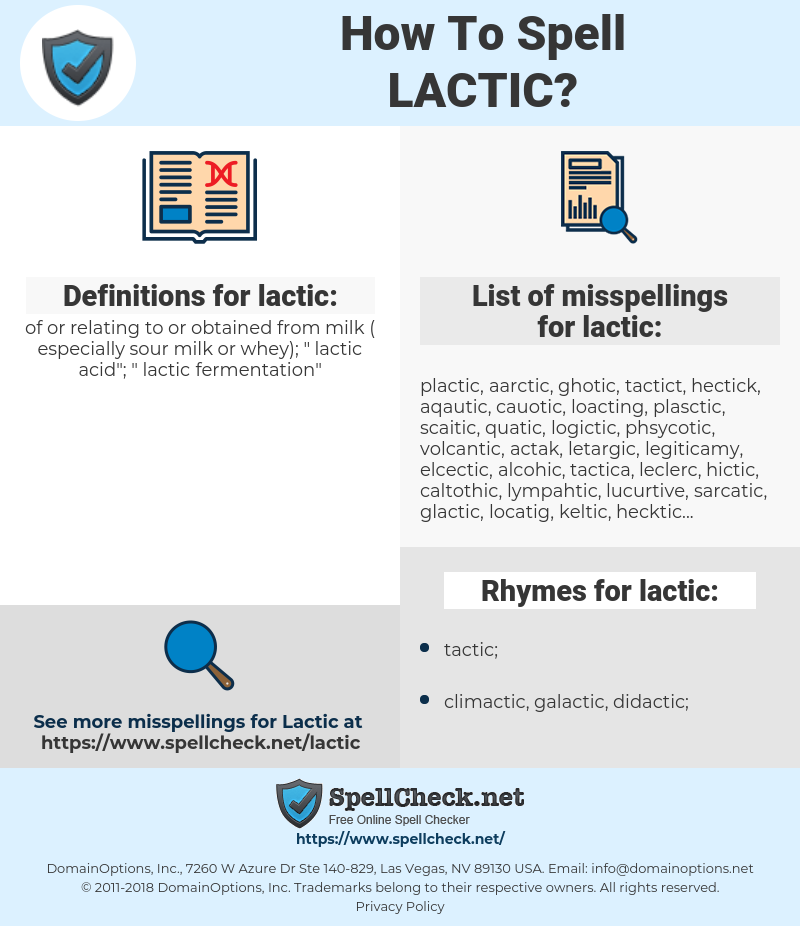 lactic, spellcheck lactic, how to spell lactic, how do you spell lactic, correct spelling for lactic