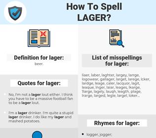 lager, spellcheck lager, how to spell lager, how do you spell lager, correct spelling for lager